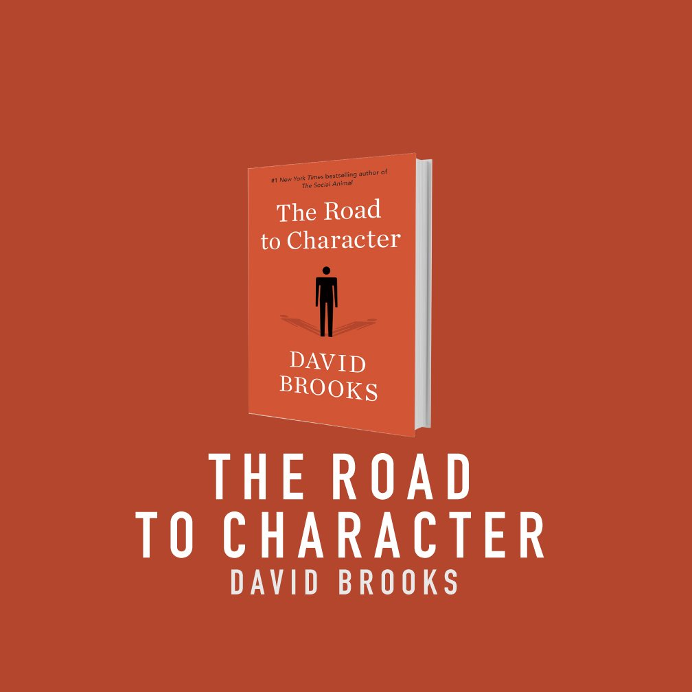 the-road-to-character-by-david-brooks