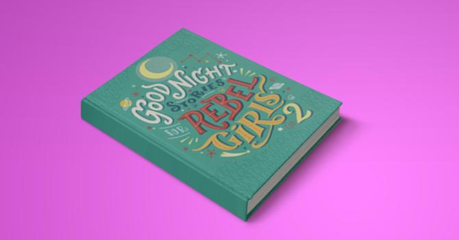 WoMo-книга: Good Night Stories for Rebel Girls. Часть 2