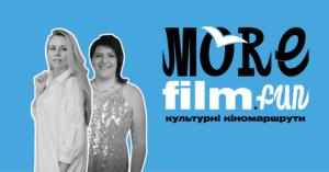 Больше кино, больше туризма: Создательницы проекта MoreFilm.Fun об уникальном маршруте по Украине